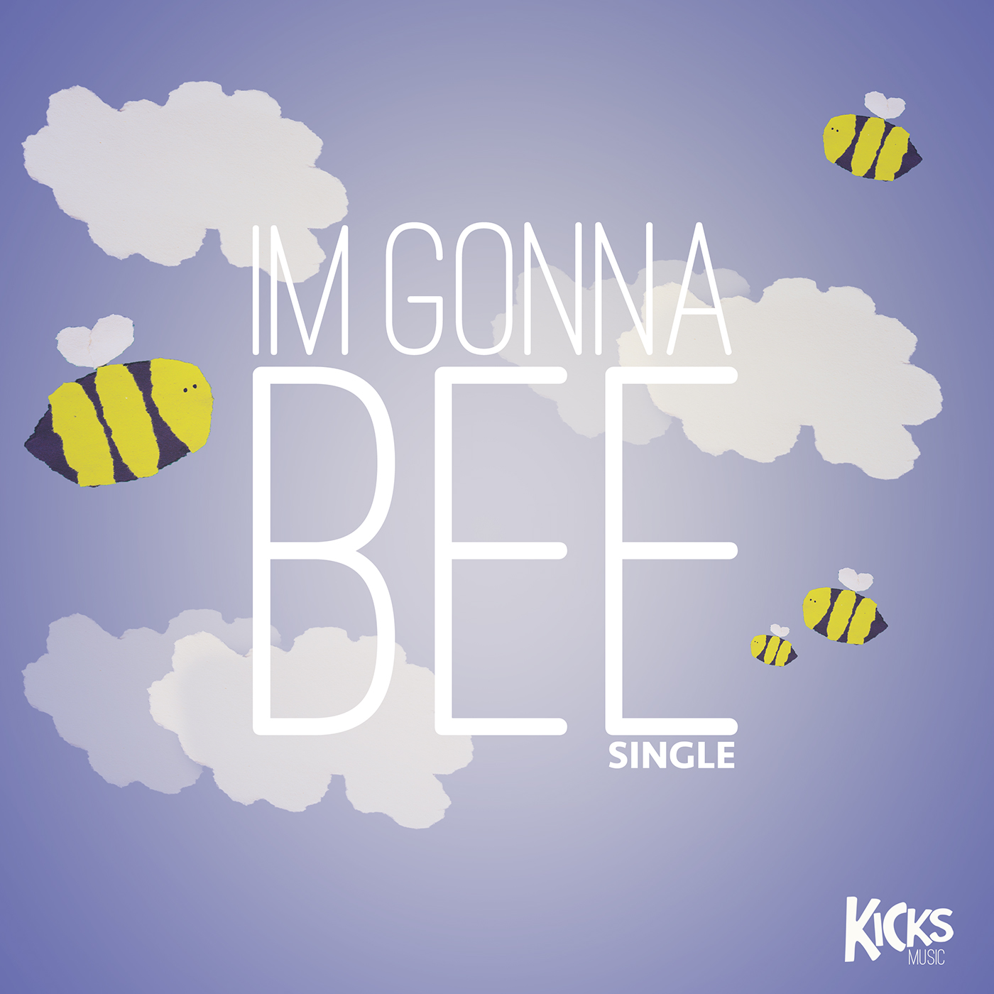 I'm Gonna Bee by KICKS Music